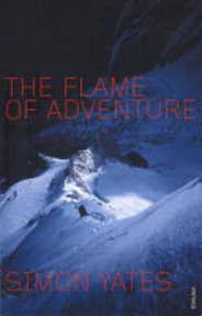 The Flame of Adventure - Simon Yates (ISBN 9780099283867)