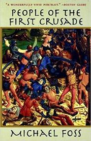 People of the First Crusade - Michael Foss (ISBN 9781559704557)
