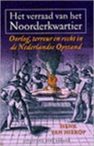Het verraad van het Noorderkwartier - Henk van Nierop (ISBN 9789035127173)