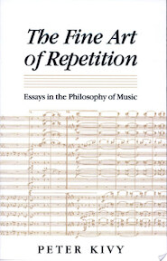 The Fine Art of Repetition - Peter Kivy (ISBN 9780521435987)