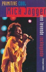 Mick Jagger - Christopher Sandford, Bob Snoijink (ISBN 9789062918027)