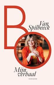 Mijn verhaal - Bo Van Spilbeeck (ISBN 9789492958129)