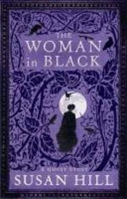 Woman in Black - Susan Hill (ISBN 9781846685620)