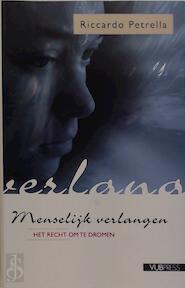 Menselijk verlangen het recht om te dromen - R. Petrella (ISBN 9789054873778)
