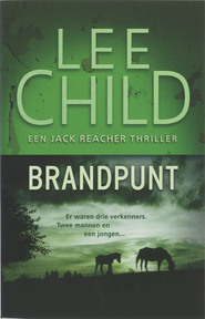 Brandpunt - Lee Child (ISBN 9789024528448)