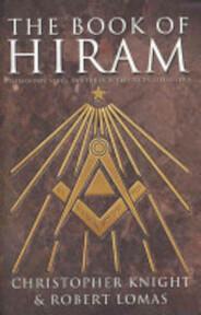 The Book of Hiram - Christopher Knight, Robert Lomas (ISBN 9780007174683)