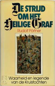 De strijd om het Heilige Graf - Rudolf Pörtner, Amp, Johan van Nieuwenhuizen (ISBN 9789022505977)