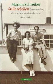 Stille rebellen - Marion Schreiber, Jan Gielkens (ISBN 9789045007342)