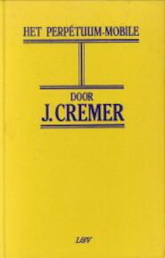 Het Perpetuum mobile - Jan Cremer Sr., Jan Cremer (ISBN 9789062131006)