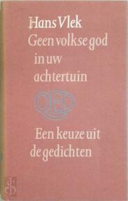 Geen volkse god in uw achtertuin - Hans Vlek (ISBN 9789021485997)