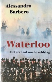Waterloo - Alessandro Barbero (ISBN 9789053304174)