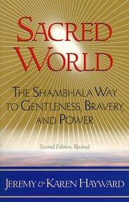 Sacred World - Jeremy W. Hayward, Karen Hayward (ISBN 9781570623615)