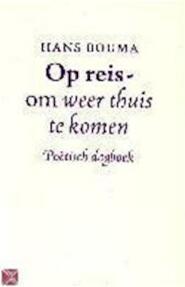 Op reis - om weer thuis te komen - HANS Bouma (ISBN 9789024294336)