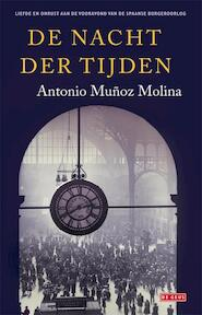 De nacht der tijden - Antonio Muñoz Molina (ISBN 9789044517491)