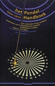 Het Pendel handboek - W. Lubeck, P.H. Geurink (ISBN 9789063782771)