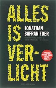 Alles is verlicht - Jonathan Safran Foer (ISBN 9789041411273)