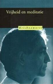 Vrijheid en meditatie - ... Krishnamurti, J. Krishnamurti (ISBN 9789062715268)