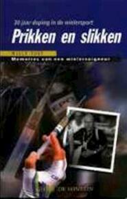 Prikken en slikken - Willy Voet (ISBN 9789026115479)