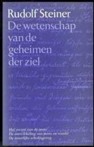 De wetenschap van de geheimen der ziel - Rudolf Steiner, F. Wilmar (ISBN 9789060380017)