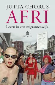 Afri - Leven in een igrantenwijk - Jutta Chorus (ISBN 9789025436773)