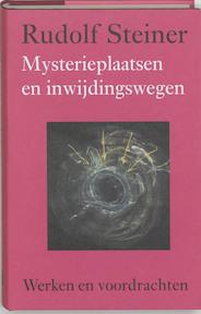 Mysterieplaatsen en inwijdingswegen - Rudolf Steiner (ISBN 9789060385388)