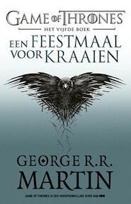 Een feestmaal voor kraaien - George R.R. Martin (ISBN 9789024566976)