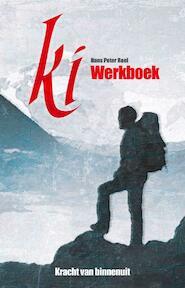 Ki, werkboek - Kracht van binnenuit - Hans Peter Roel (ISBN 9789079677207)