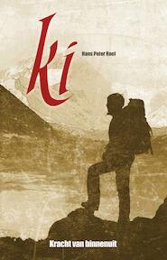 Ki - Kracht van binnenuit - Hans Peter Roel (ISBN 9789079677108)