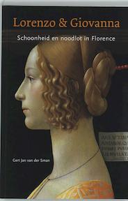 Lorenzo & Giovanna - G.j. Van Der Sman, Gert Jan Van Der Sman (ISBN 9789059970755)