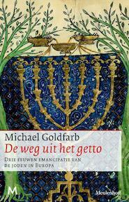 De weg uit het getto - Michael Goldfarb (ISBN 9789029087483)