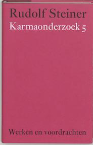 Karmaonderzoek 5 - Rudolf Steiner (ISBN 9789060385333)