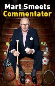 Commentator - Mart Smeets (ISBN 9789491567834)
