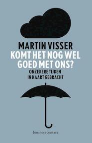 Komt het nog wel goed met ons? - Martin Visser (ISBN 9789047008958)