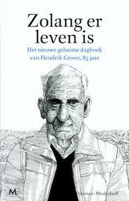 Zolang er leven is - Hendrik Groen (ISBN 9789029090766)