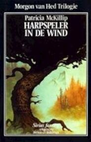 Harpspeler in de wind - Patricia Mackillip, Renée Vink (ISBN 9789064410710)