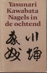 Nagels in de ochtend en andere verhalen - Kawabata (yasunari), C. Ouwehand (ISBN 9789029006194)
