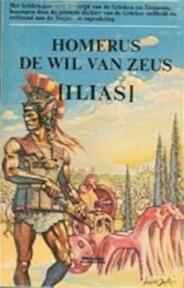 De wil van Zeus [Ilias] - Homerus, Jan van Gelder (ISBN 9789060191545)