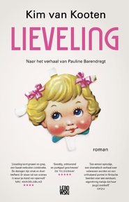 Lieveling - Kim van Kooten (ISBN 9789048830251)