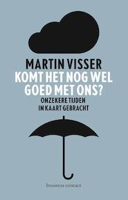 Komt het nog wel goed met ons? - Martin Visser (ISBN 9789047008965)