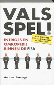 Vals Spel! - Andrew Jennings (ISBN 9789021582559)