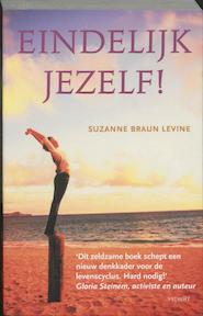 Eindelijk jezelf ! - S.Braun Levine (ISBN 9789024554799)