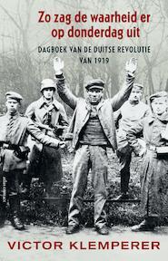 Zo zag de waarheid er op donderdag uit - Victor Klemperer (ISBN 9789045030951)