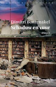 Schaduw en vuur - Dimitri Bontenakel (ISBN 9789028426818)