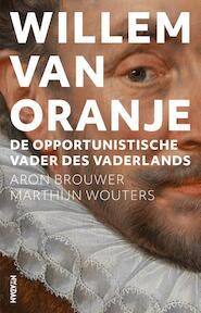 Willem van Oranje - Aron Brouwer, Marthijn Wouters (ISBN 9789046821183)