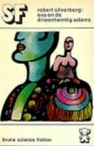 Eva en de drieentwintig adams - Silverberg (ISBN 9789022990087)