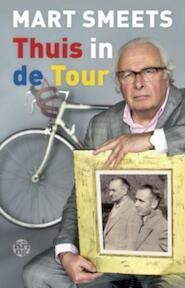 Thuis in de Tour - Mart Smeets (ISBN 9789462970533)