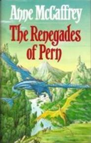 De afvalligen van Pern - De Drakerijders van Pern Boek 4 - Anne Maccaffrey, Karin Langeveld (ISBN 9789022514474)