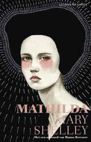 Mathilda - Mary Shelley (ISBN 9789020415360)