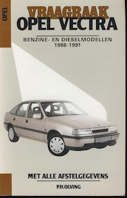 Vraagbaak Opel Vectra - Olving (ISBN 9789020125115)