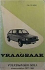 Vraagbaak volkswagen golf diesel 1977-80 - P.H. Olving (ISBN 9789020113921)